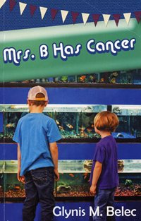 Mrs. B has cancer book cover